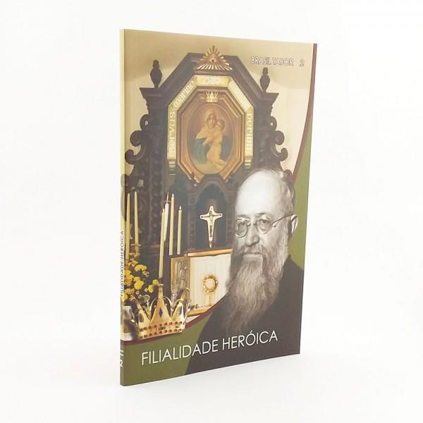 Filiadade Heroica (Série Brasil Tabor -2)