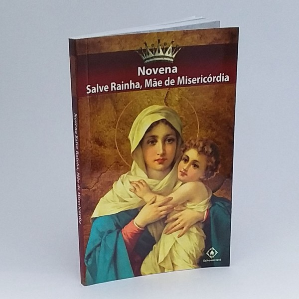 Novena - Salve Rainha, Mãe de Misericórdia